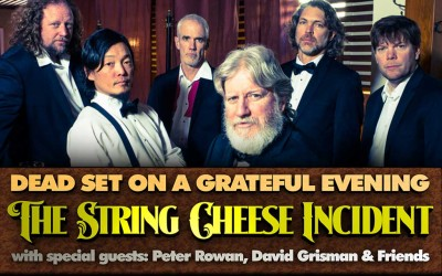 The String Cheese Incident invites David Grisman and Peter Rowan for a Dead Set on a Grateful Evening!