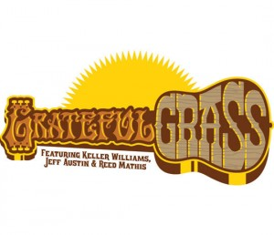 Keller William's Grateful Grass featuring Jeff Austin and Reed Mathis