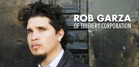 Rob Garza, Thievery Corporation
