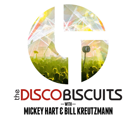 The Disco Biscuits featuring Mickey Hart & Bill Kreutzmann